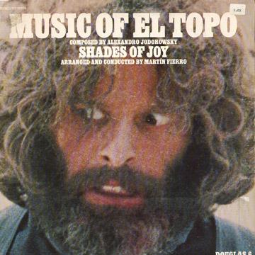 Alejandro Jodorowsky – El Topo Soundtrack